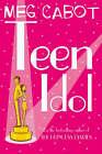 Teen Idol by Meg Cabot (Paperback, 2006)