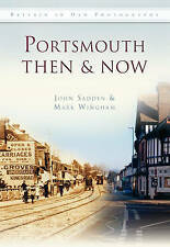 Portsmouth: Then and Now (Then & Now), 075245658X, New Book