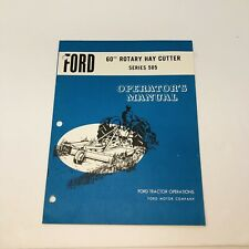 Ford Tractor Division 60 Rotary Hay Cutter Series 505 Operators Owners Manual
