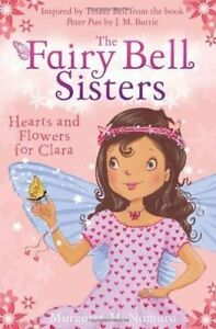 Good-The-Fairy-Bell-Sisters-Hearts-and-Flowers-for-Clara-Paperback-McNamara