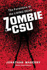 Zombie CSU: The Forensics of the Living Dead by Jonathan Maberry (Paperback, 2008)