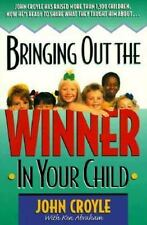 Bringing Out the Winner in Your Child .. U