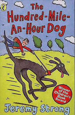 """VERY GOOD"" The Hundred-mile-an-hour Dog, Strong, Jeremy, Book"