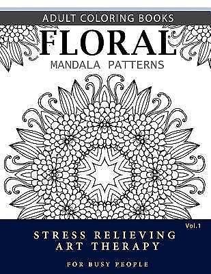 Blumen Mandala Muster: Erwachsene Ausmalen Bücher Antistress Mandala Kunst  Therap... | eBay