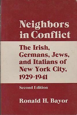 NEIGHBORS IN CONFLICT, , Bayor, Ronald H., Very Good, 1987-12-01,
