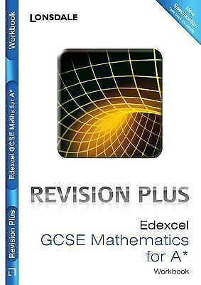 """AS NEW"" Edexcel Maths for A: Revision Workbook (Lonsdale GCSE Revision Plus), V"