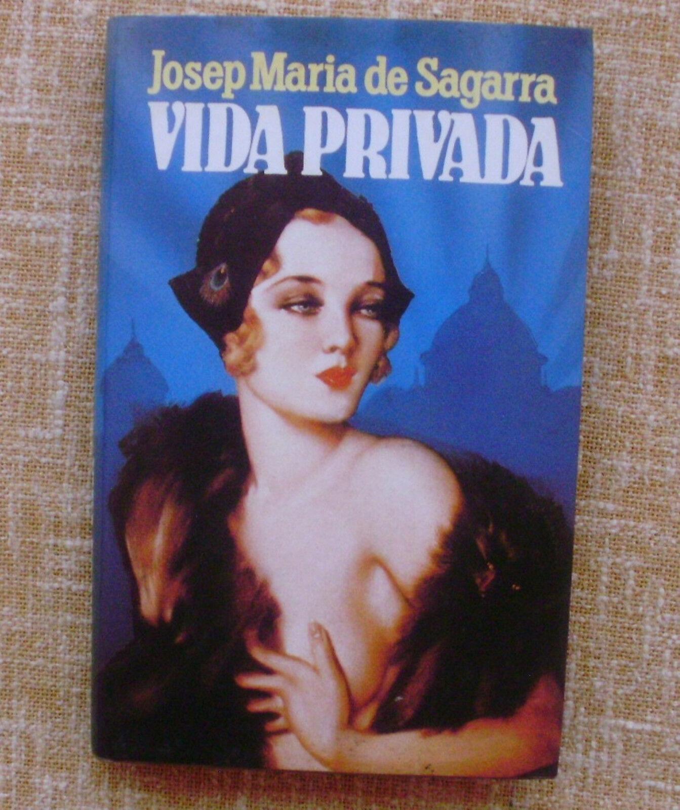 Vida privada/ Josep María de Sagarra/ Mundo Actual Ediciones/ 2ª edición/ 1986