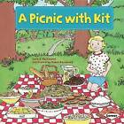 A Picnic with Kit by Sara E Hoffmann (Paperback / softback, 2013)