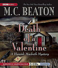 Death of a Valentine by M C Beaton (CD-Audio, 2010)