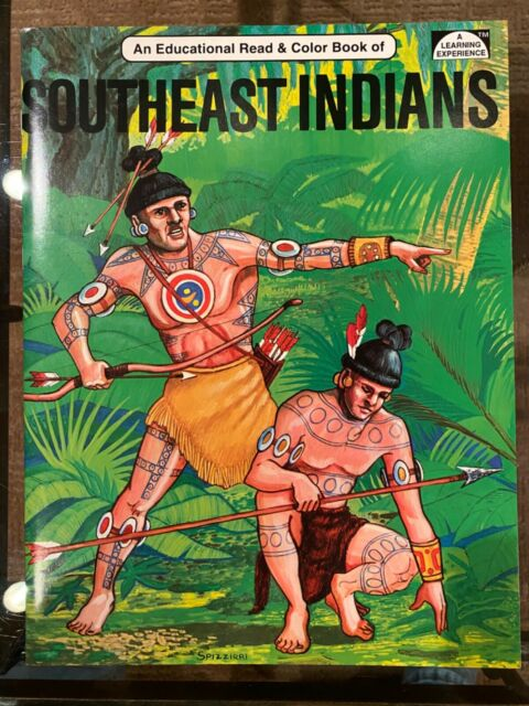 Southeast Indians Educational and Coloring Book, New 1985 Spizzirri Publishing