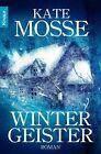 Wintergeister von Kate Mosse (2012, Taschenbuch)