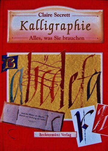 1 von 1 - Kalligraphie  Alles, was Sie brauchen  von Claire Secrett