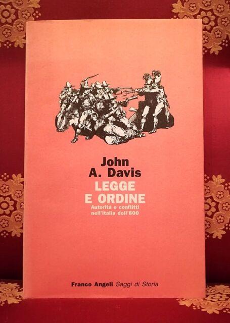 J.A. Davis, Legge e ordine, Franco Angeli, 1989, Milano