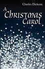 A Christmas Carol by Charles Dickens (Paperback / softback, 2009)