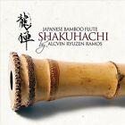 Japanese Bamboo Flute: Shakuhachi by Alcvin Ryuzen Ramos (CD, Jan-2012, Oliver Sudden Productions)