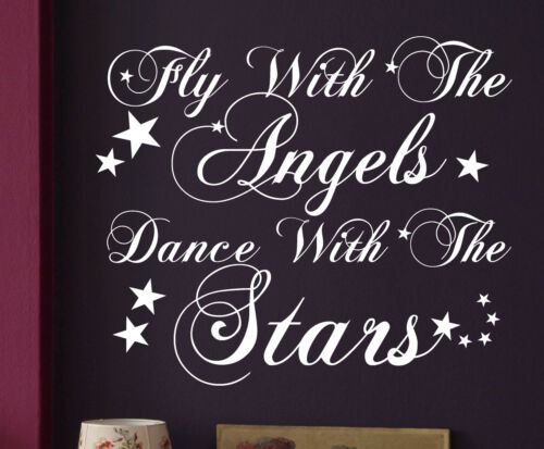 Fly With The Angels And Dance With The Stars Wall Sticker Decal QuoteWQ97