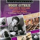 Woody Guthrie - This Land is Your Land (A Centenary Tribute, 2012)