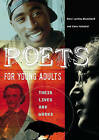 Poets for Young Adults: Their Lives and Works by Cara Falcetti, Mary Loving Blanchard (Hardback, 2006)