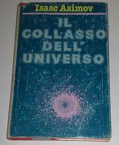Isaac-Asimov-il-collasso-dell-039-Universo-1979