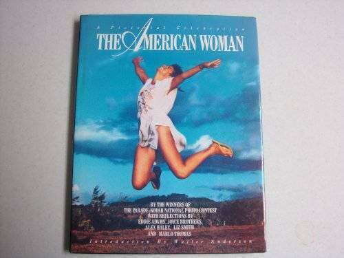 American Woman: A Pictorial Celebration by the Winners of the Parade - VERY GOOD