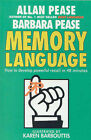 Memory Language: How to Develop Powerful Recall in 48 Minutes by Allan Pease, Barbara Pease (Hardback, 1992)