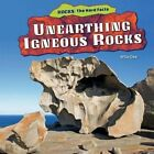 Unearthing Igneous Rocks by Willa Dee (Hardback, 2014)