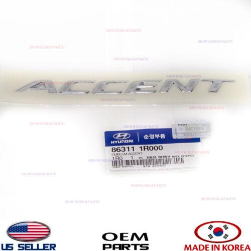 """NAMEPLATE EMBLEM LIFT GATE TRUNK /""""ACCENT/"""" GENUINE ACCENT 2012-2017 863111R000"""