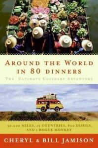 Around-the-World-in-80-Dinners-The-Ultimate-Culinary-Adventure-by-Jamison-Bil