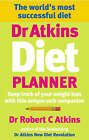 Dr Atkins Diet Planner: Keep Track of Your Weight Loss with This Unique Carb Companion by Robert C. Atkins (Paperback, 2004)