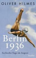 Berlin 1936 von Oliver Hilmes (2016, Gebundene Ausgabe)
