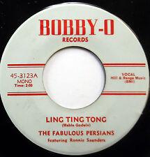 The FABULOUS PERSIANS 45 Ling Ting Tong BOBBY-O label DOO WOP mg1399