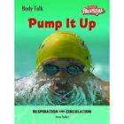 Freestyle Body Talk: Pump It Up! Paperback by Capstone Global Library Ltd (Paperback, 2006)