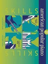 American Popular Piano : Preparatory Level - Skills by Scott McBride Smith