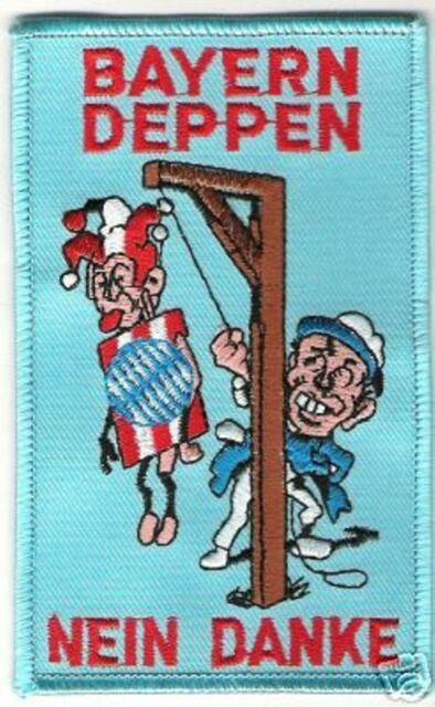 "Anti Bayern Aufnäher ""Bayern Deppen"" Kutte Weste Fan Patch Block Kurve + neu +"