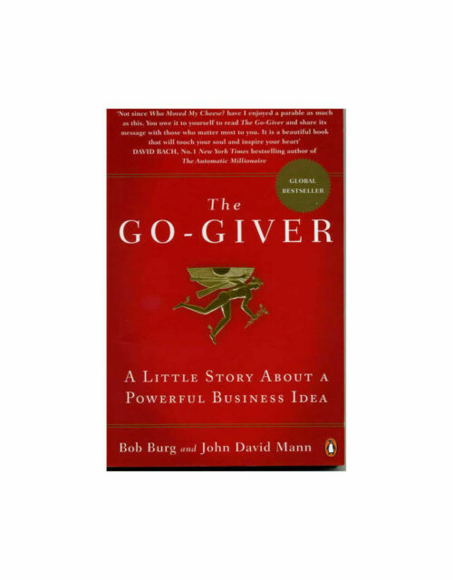The Go Giver A Little Story About A Powerful Business Idea 9780141049557 For Sale Online Ebay