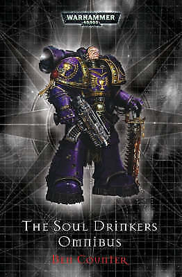 1 of 1 - The Soul Drinker's Omnibus (Warhammer 40, 000), Good Condition Book, Ben Counter