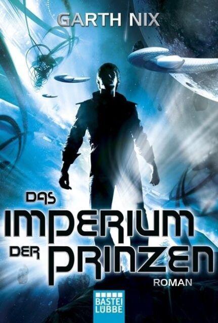 Das Imperium der Prinzen von Garth Nix (2014, Taschenbuch) UNGELESEN Erstausgabe