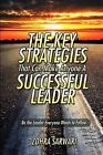 The Key Strategies That Can Make Anyone a Successful Leader by Zohra Sarwari (Paperback / softback, 2009)