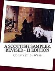 A Scottish Sampler, Revised - II Edition by Courtney E Webb (Paperback / softback, 2014)