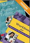Manual for Pharmacy Technicians and Workbook for the Manual for Pharmacy Technicians Package by Bonnie S. Bachenheimer, Mary McHugh, American Society of Health-System Pharmacists (Paperback, 2013)