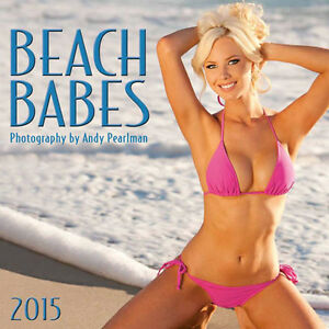 NEW - Beach Babes 2015 Swimsuit Calendar