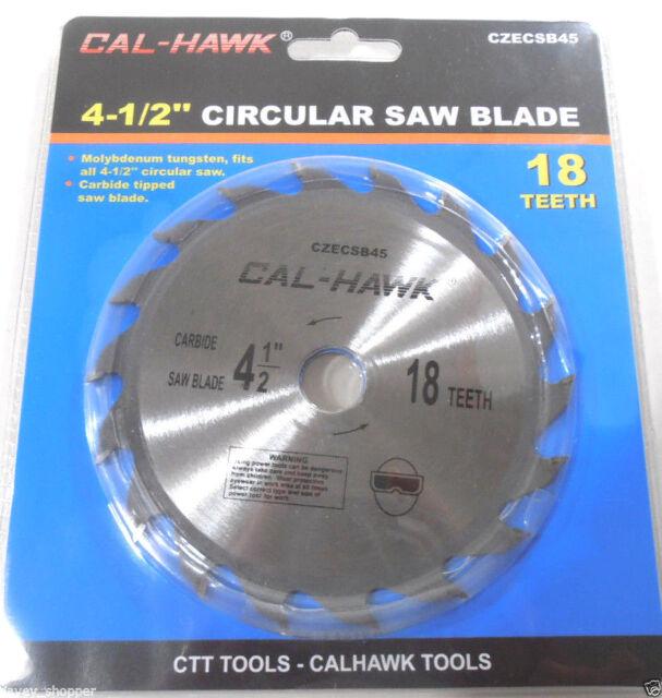 5 CALHAWK 4-1//2 CORDLESS CIRCULAR SAW BLADE 40T CARBIDE