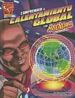 Comprender el Calentamiento Global Con Max Axiom, Supercientifico by Agnieszka Biskup (Hardback, 2012)