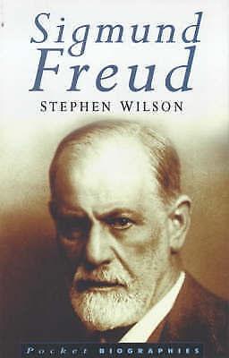 """AS NEW"" Wilson, Stephen, Sigmund Freud (Pocket Biographies) Book"