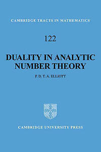 Cambridge-Tracts-in-Mathematics-Duality-in-Analytic-Number-Theory-by-Elliott-P