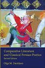 Comparative Literature and Classical Persian Poetics by Olga M. Davidson (Paperback, 2013)