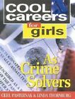 Cool Careers for Girls as Crime Solvers by Linda Thornburg (Paperback, 2001)