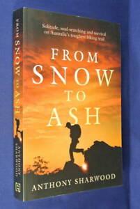 FROM-SNOW-TO-ASH-Anthony-Sharwood-SOLO-500km-TREK-AUSTRALIAN-ALPS-WALKING-TRACK