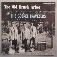 """The Gospel Travelers """"The Old Brush Arbor"""" Vinyl LP VG+, Cover VG-"""