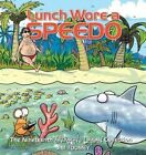 Lunch Wore a Speedo: The Nineteenth Sherman's Lagoon Collection by Jim Toomey (Paperback / softback, 2014)